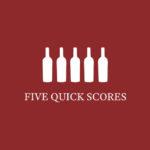 Five Quick Scores